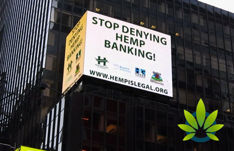"Hemp Industries Association (HIA) Takes its ""Hemp is Legal"" Ad to Times Square Addressing Banking Issues"