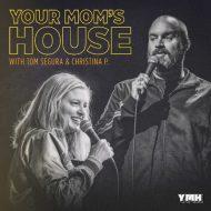 Your Mom's House with Tom Segura and Christina Pazsitzky