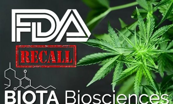 Biota Biosciences Recalls Its Intravenous CBD Oils for Noncompliance with FDA Regulation